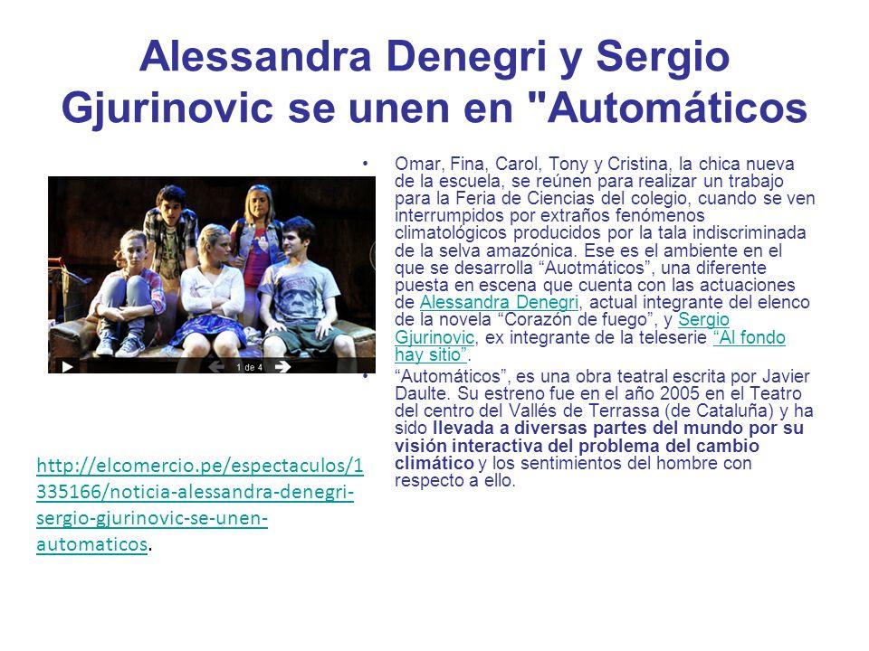 Alessandra Denegri y Sergio Gjurinovic se unen en