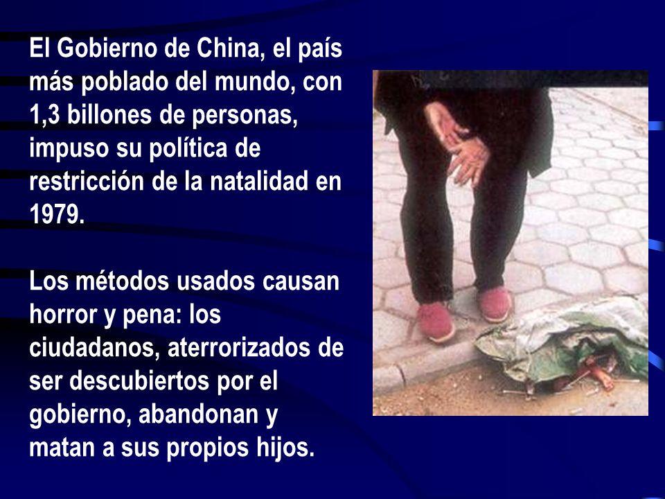 El Gobierno de China, el país más poblado del mundo, con 1,3 billones de personas, impuso su política de restricción de la natalidad en 1979. Los méto