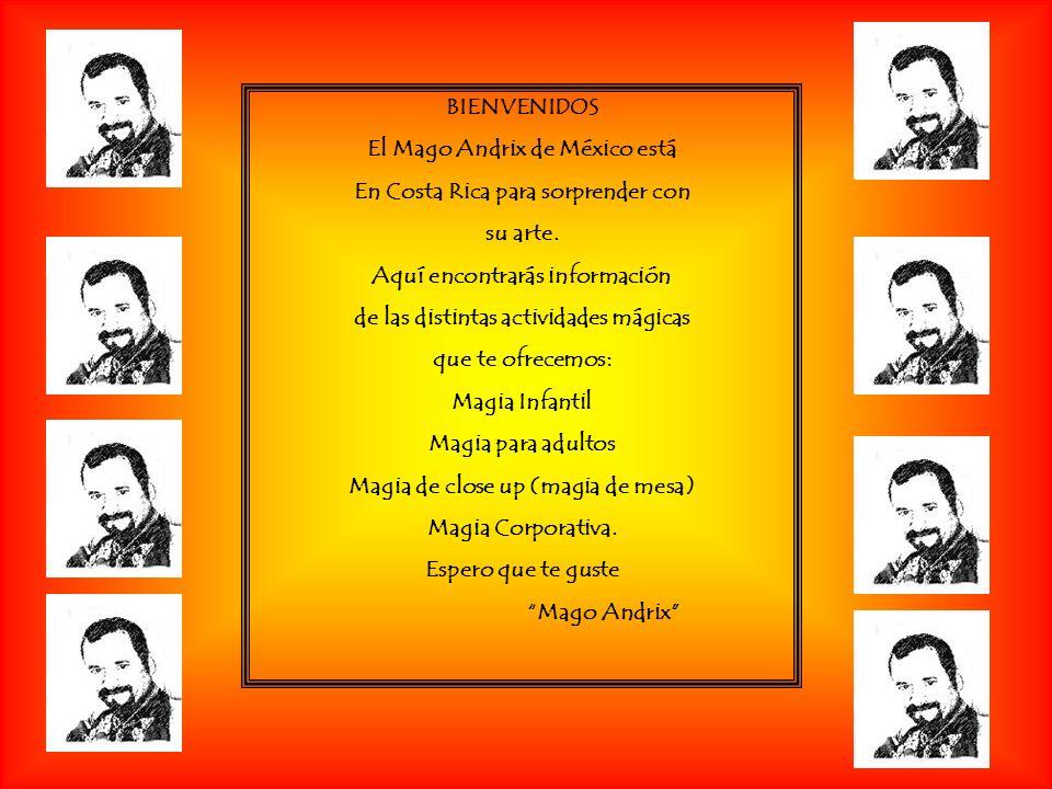 MAGO ANDRIX EN COSTA RICA EN LA TV UN ESPECTÁCULO INTERNACIONAL RECREO GRANDE SIN COMPLEJOS A TODO DAR INFORME 11 INFORME 4 NOTICIAS REPRETEL