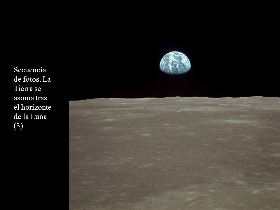 Secuencia de fotos. La Tierra se asoma tras el horizonte de la Luna (3)