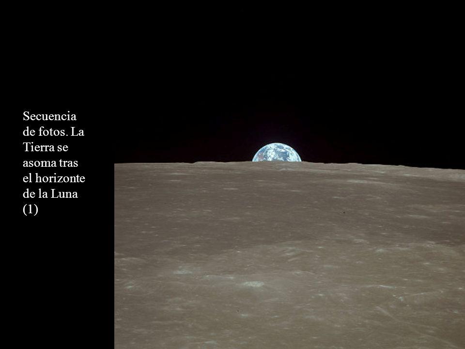 Secuencia de fotos. La Tierra se asoma tras el horizonte de la Luna (1)