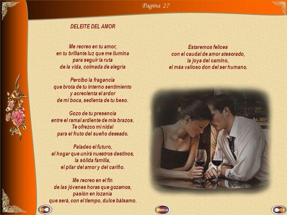 26 CARTAS DE AMOR (2/2) Ahora espero un mensaje: tus amadas palabras en mi triste bandeja, que está, sin ti, vacía.