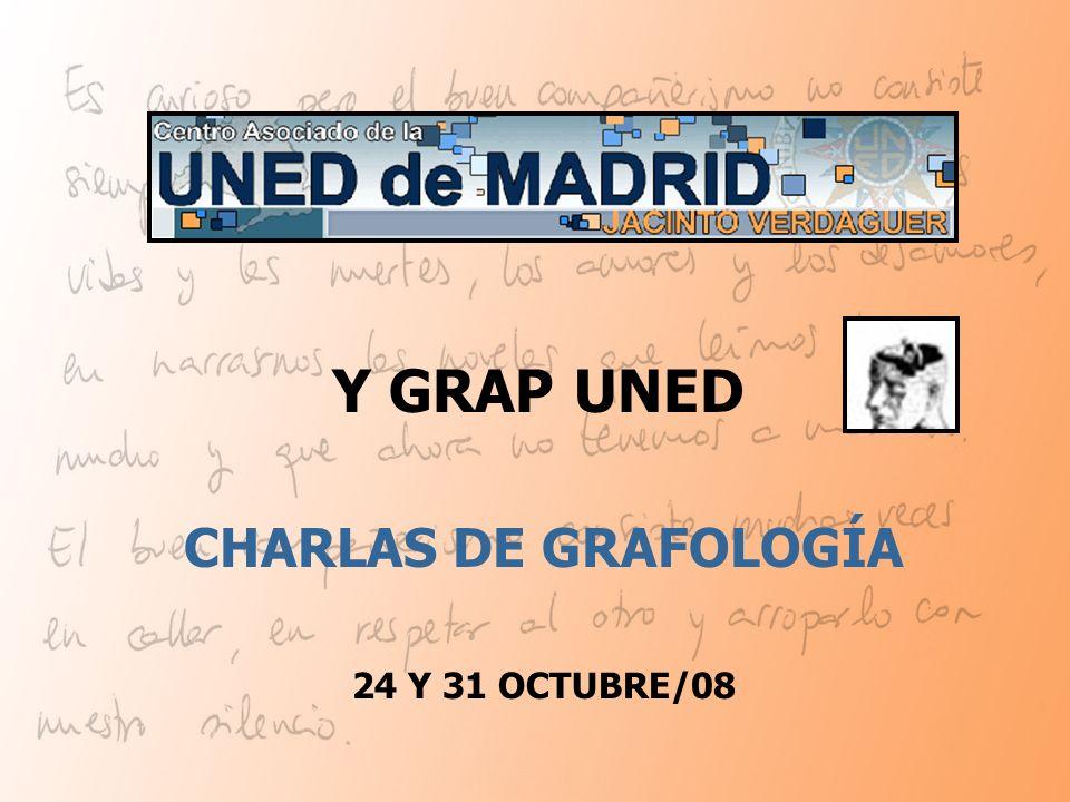 CHARLAS DE GRAFOLOGÍA 24 Y 31 OCTUBRE/08 Y GRAP UNED