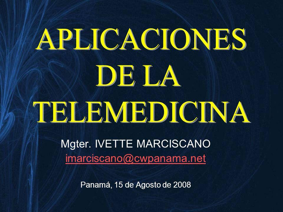 Mgter. IVETTE MARCISCANO imarciscano@cwpanama.net Panamá, 15 de Agosto de 2008