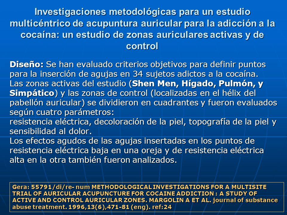 Investigaciones metodológicas para un estudio multicéntrico de acupuntura auricular para la adicción a la cocaína: un estudio de zonas auriculares act