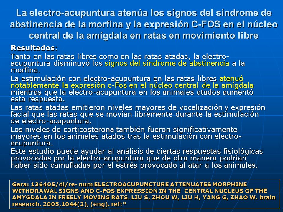 La electro-acupuntura atenúa los signos del síndrome de abstinencia de la morfina y la expresión C-FOS en el núcleo central de la amígdala en ratas en