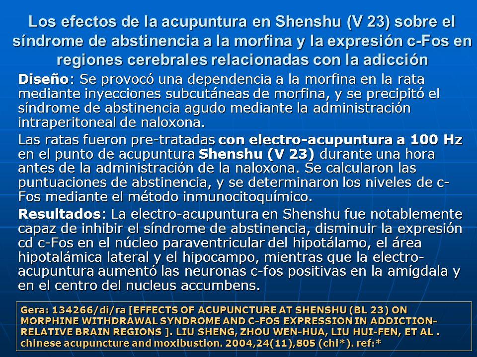 Los efectos de la acupuntura en Shenshu (V 23) sobre el síndrome de abstinencia a la morfina y la expresión c-Fos en regiones cerebrales relacionadas