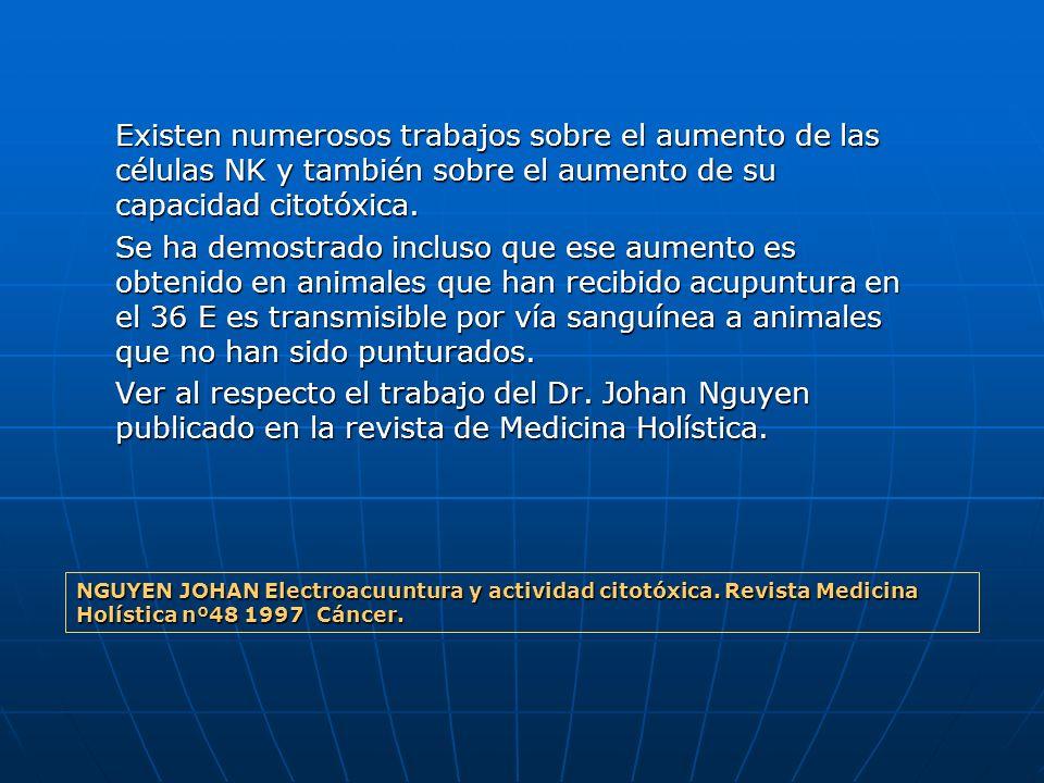 Existen numerosos trabajos sobre el aumento de las células NK y también sobre el aumento de su capacidad citotóxica. Se ha demostrado incluso que ese