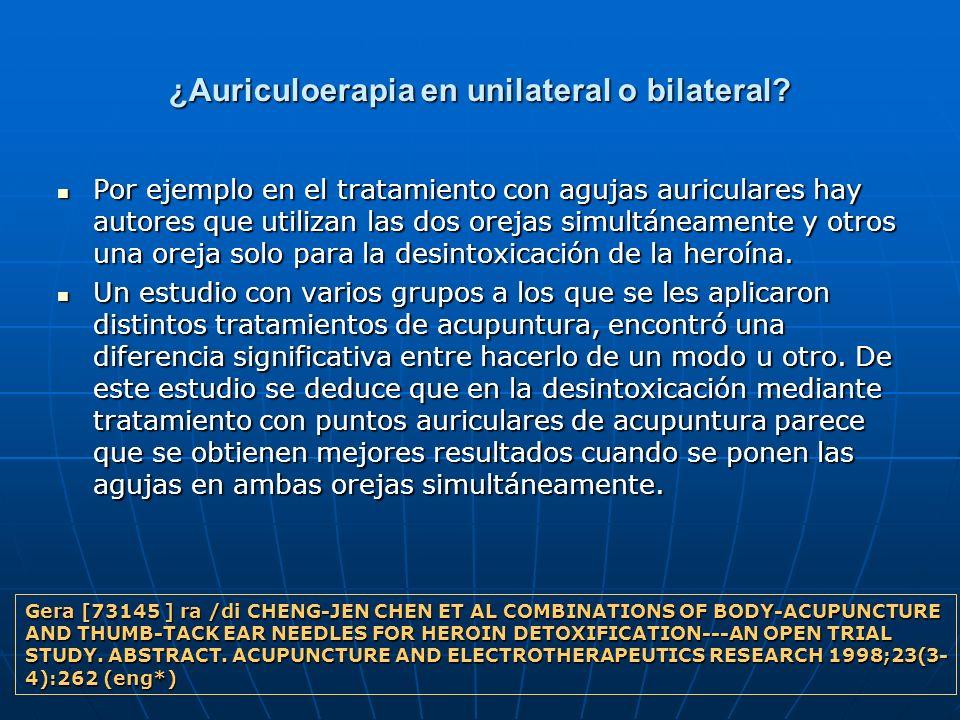 ¿Auriculoerapia en unilateral o bilateral? Por ejemplo en el tratamiento con agujas auriculares hay autores que utilizan las dos orejas simultáneament
