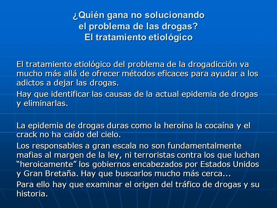 El tratamiento etiológico del problema de la drogadicción va mucho más allá de ofrecer métodos eficaces para ayudar a los adictos a dejar las drogas.