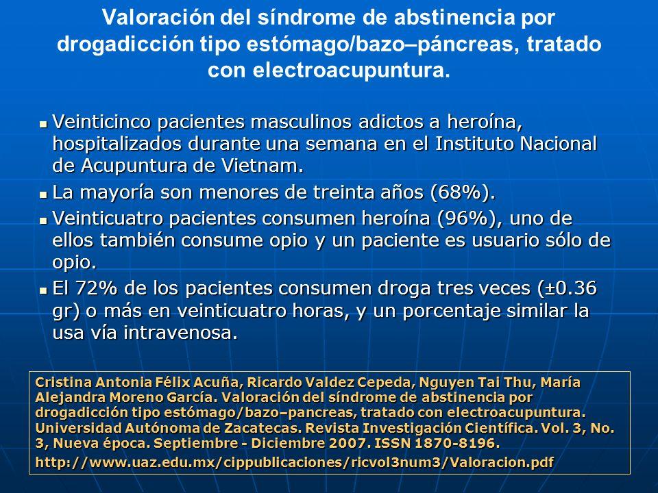Valoración del síndrome de abstinencia por drogadicción tipo estómago/bazo–páncreas, tratado con electroacupuntura. Veinticinco pacientes masculinos a