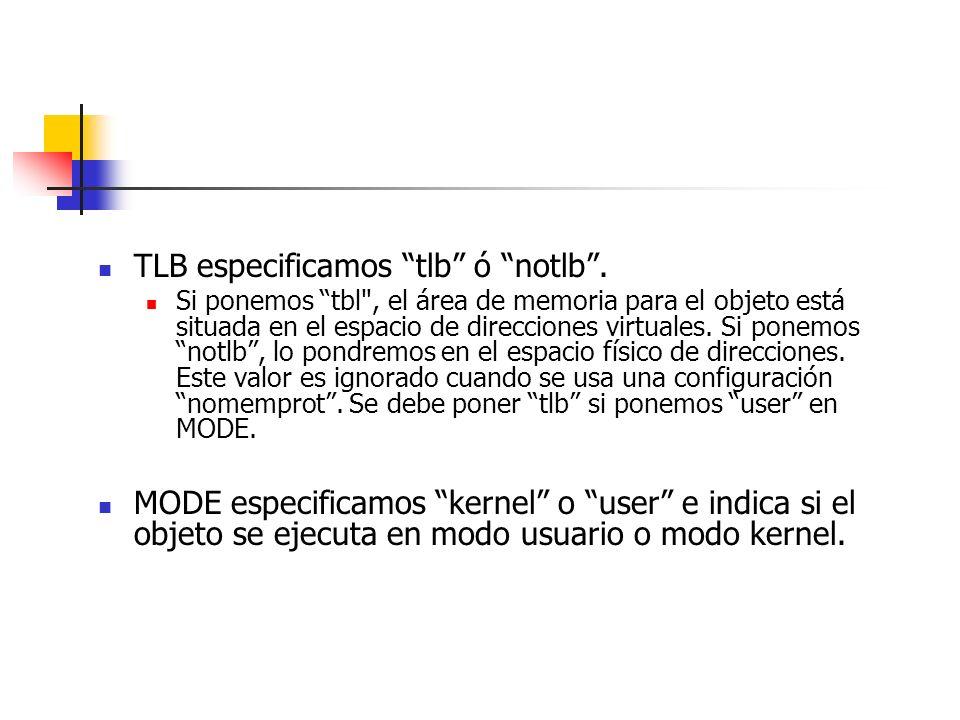 TLB especificamos tlb ó notlb.