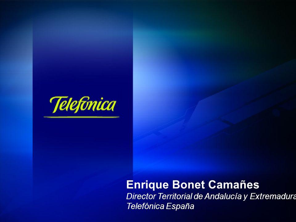 COMPARTIENDO LA VISIÓN Y LOS FINES DE LA ADMINISTRACIÓN Telefónica España 1 Enrique Bonet Camañes Director Territorial de Andalucía y Extremadura Telefónica España