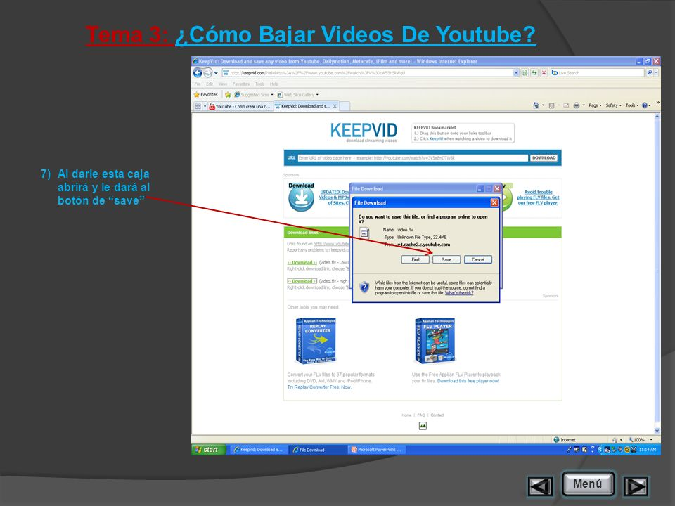 Tema 3: ¿Cómo Bajar Videos De Youtube? 7)Al darle esta caja abrirá y le dará al botón de save Menú