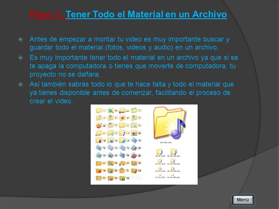 Paso 1: Tener Todo el Material en un Archivo Antes de empezar a montar tu video es muy importante buscar y guardar todo el material (fotos, videos y a