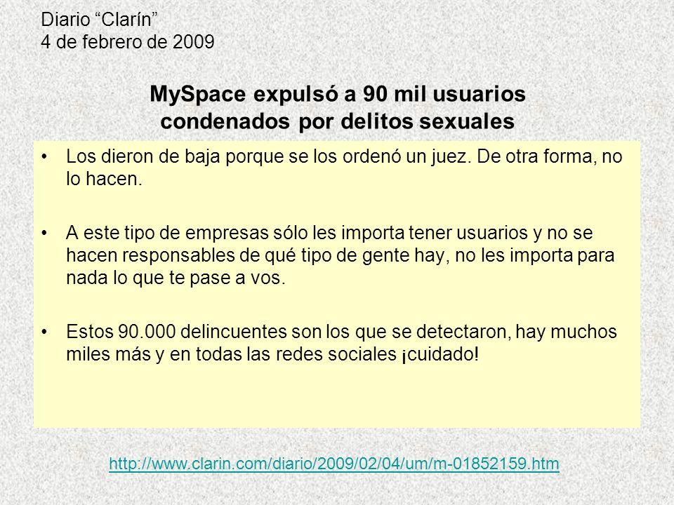 Diario Clarín 4 de febrero de 2009 Los dieron de baja porque se los ordenó un juez.