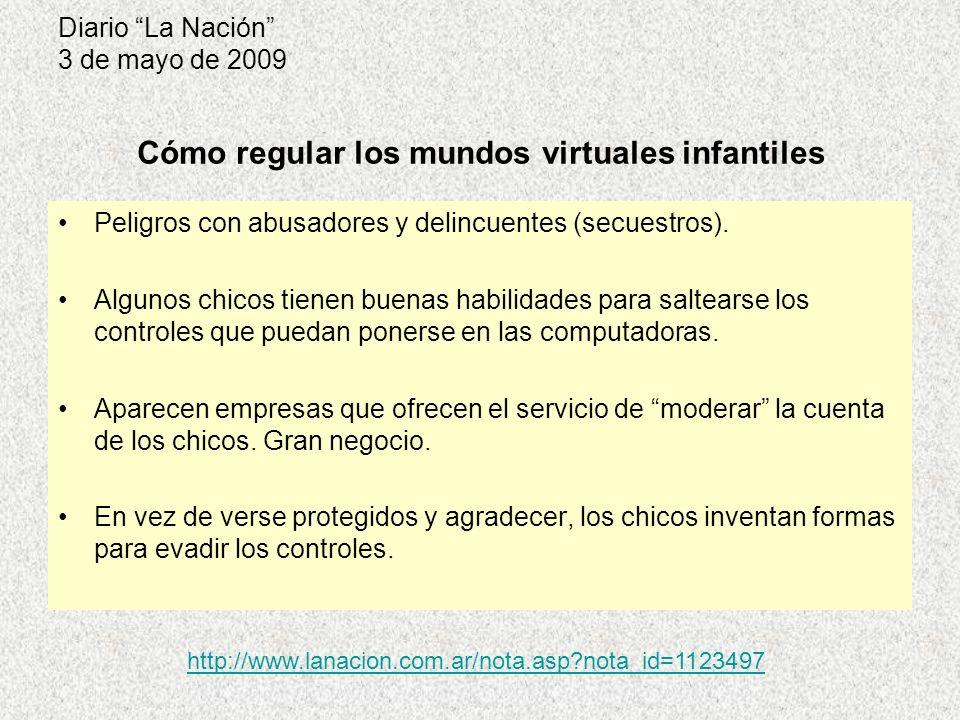Diario La Nación 3 de mayo de 2009 Peligros con abusadores y delincuentes (secuestros). Algunos chicos tienen buenas habilidades para saltearse los co