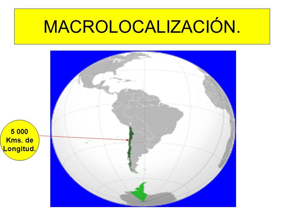 MACROLOCALIZACIÓN. 5 000 Kms. de Longitud.