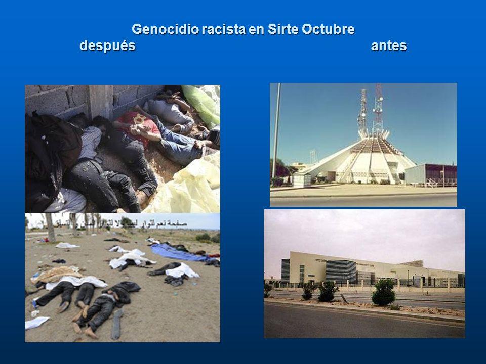Genocidio racista en Sirte Octubre después antes