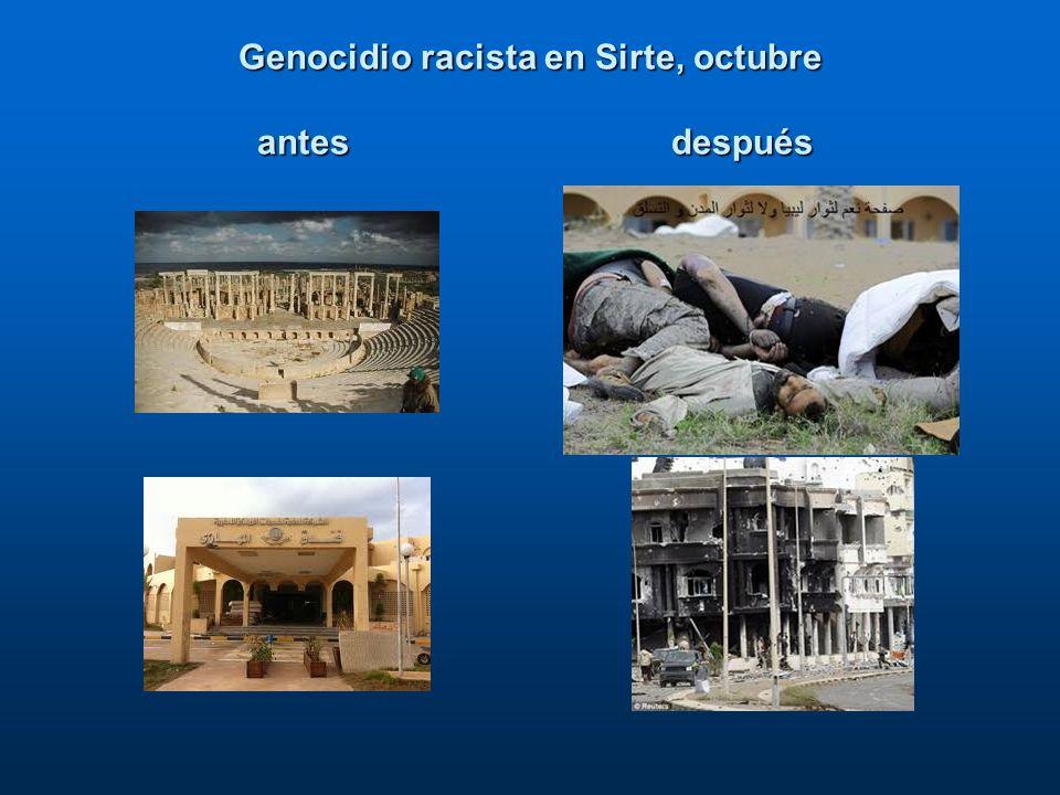Genocidio racista en Sirte, octubre antes después