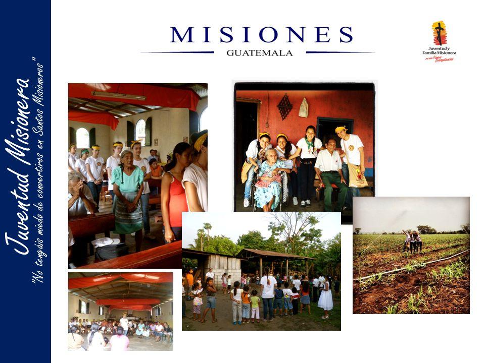 Juentud MisioneraJuventud Misionera No tengáis miedo de convertiros en Santos Misioneros