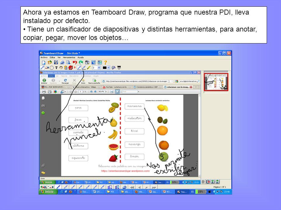 Ahora ya estamos en Teamboard Draw, programa que nuestra PDI, lleva instalado por defecto. Tiene un clasificador de diapositivas y distintas herramien