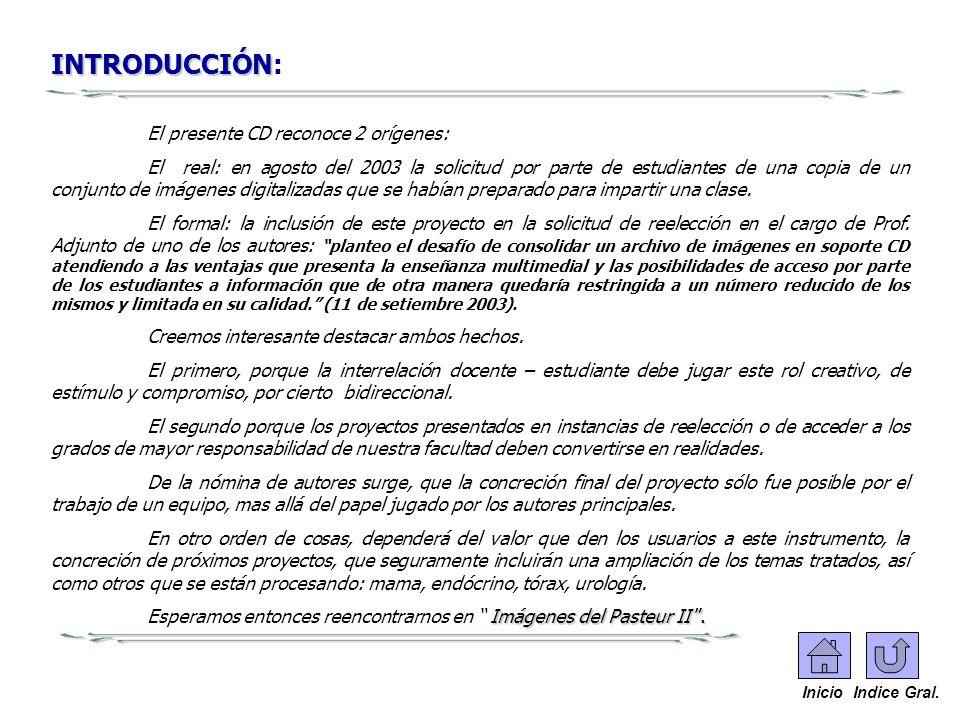 INTRODUCCIÓN INTRODUCCIÓN: El presente CD reconoce 2 orígenes: El real: en agosto del 2003 la solicitud por parte de estudiantes de una copia de un co