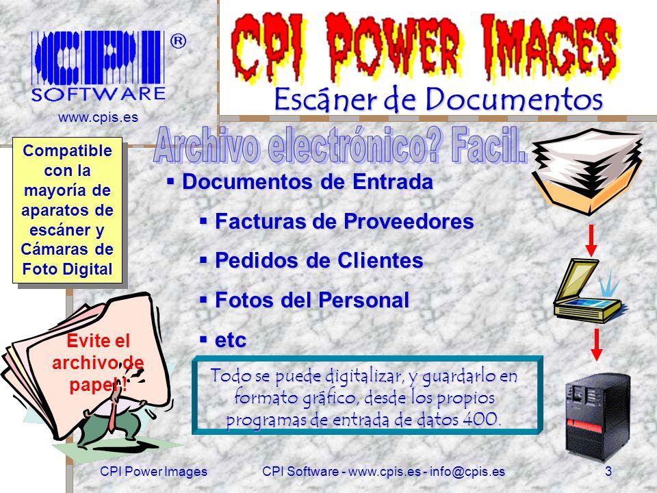 www.cpis.es CPI Power ImagesCPI Software - www.cpis.es - info@cpis.es2 Puede Puede incorporar funciones de imágenes en cualquier programa existente.