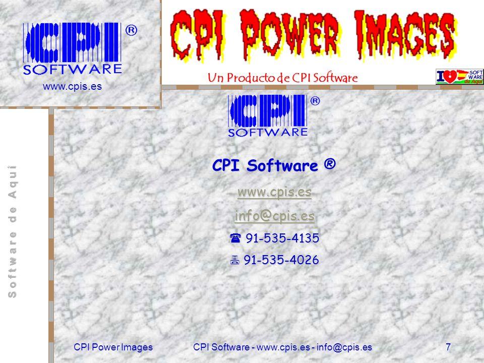 www.cpis.es CPI Power ImagesCPI Software - www.cpis.es - info@cpis.es6 Ejemplo de Pantalla con Imagen Cualquier tipo de Imagen y tamaño.