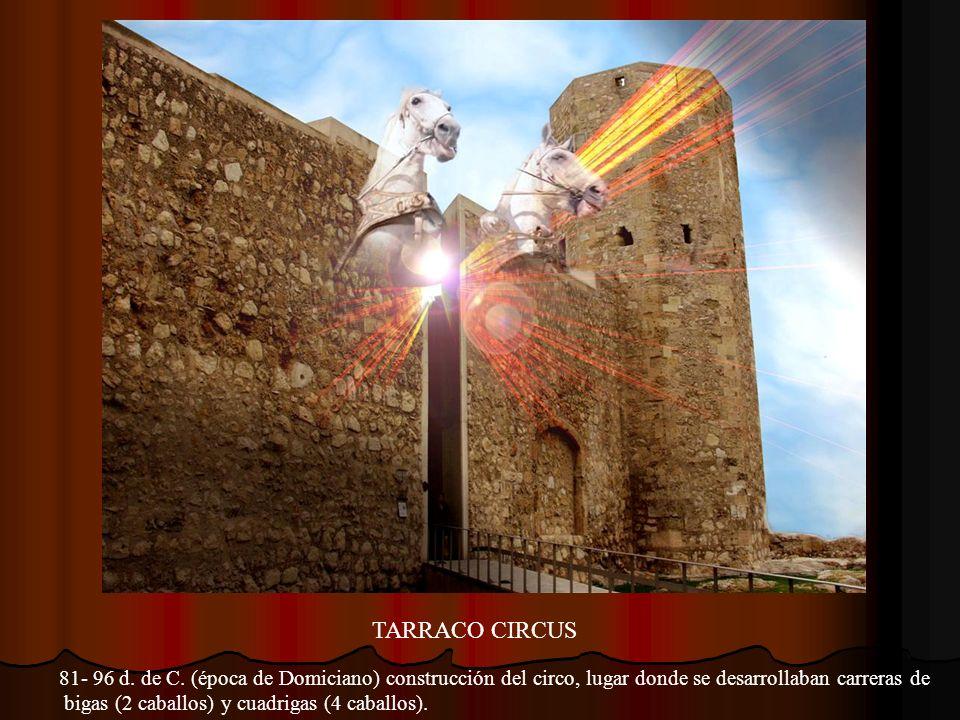 PRIMAVERA 122-123 d. de C. estancia del emperador Adriano hijo de Trajano en Tarraco, durante la misma fue blanco de un atentado frustrado.