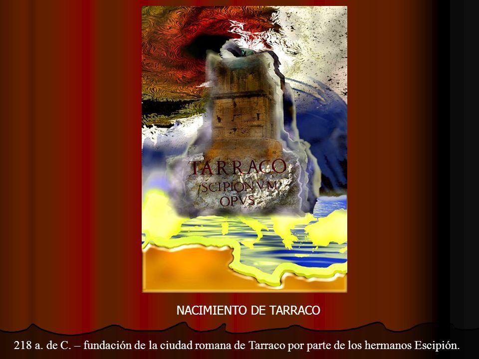 NACIMIENTO DE TARRACO 218 a.de C.