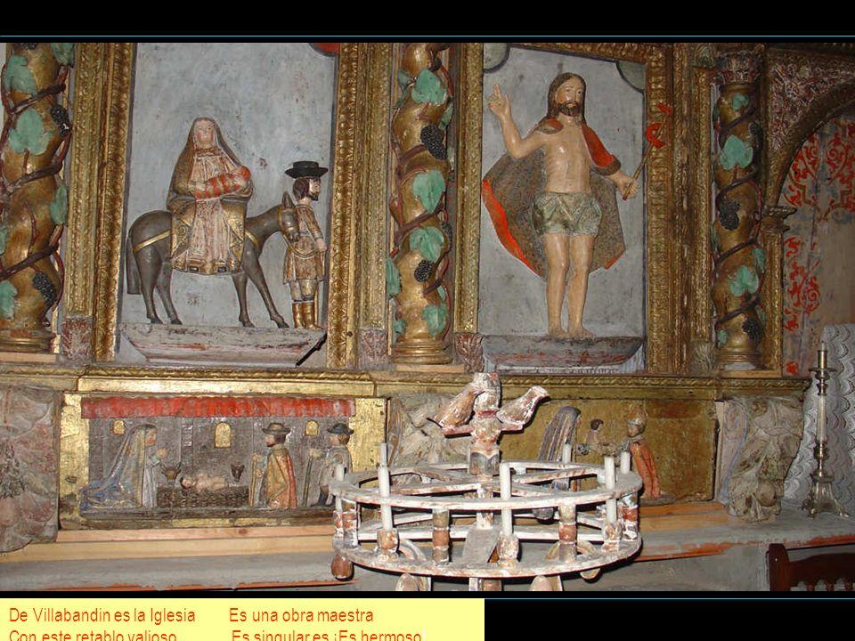 De Villabandin es la Iglesia Es una obra maestra Con este retablo valioso Es singular es ¡Es hermoso!