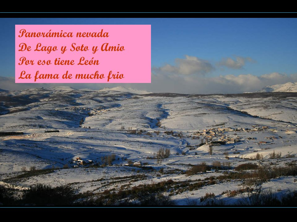 Panorámica nevada De Lago y Soto y Amio Por eso tiene León La fama de mucho frio
