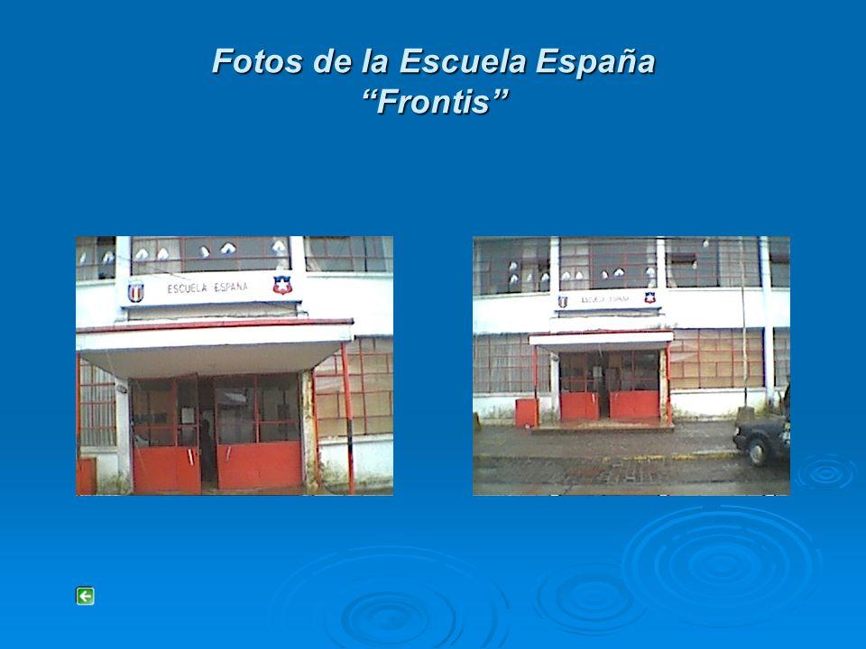 Fotos de la Escuela España Frontis