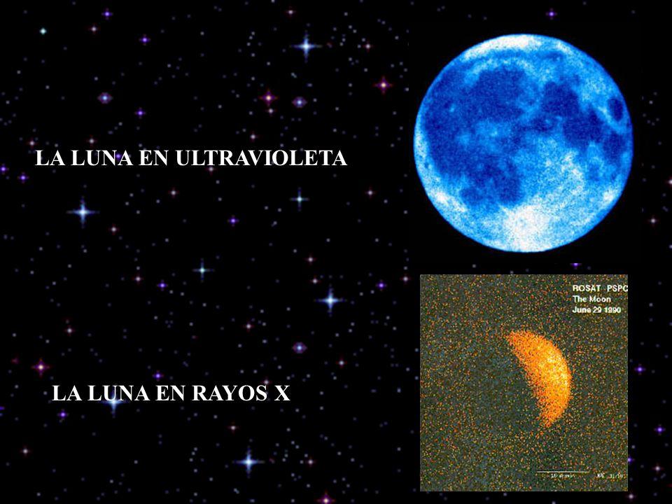 LA LUNA EN ULTRAVIOLETA LA LUNA EN RAYOS X