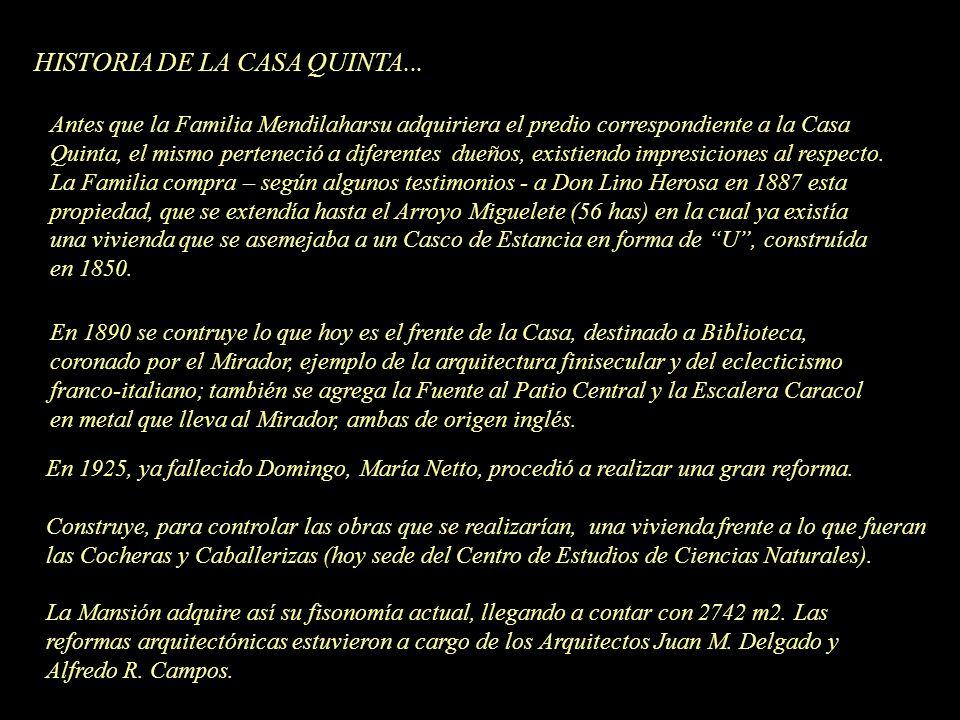 En 1925, ya fallecido Domingo, María Netto, procedió a realizar una gran reforma. Construye, para controlar las obras que se realizarían, una vivienda
