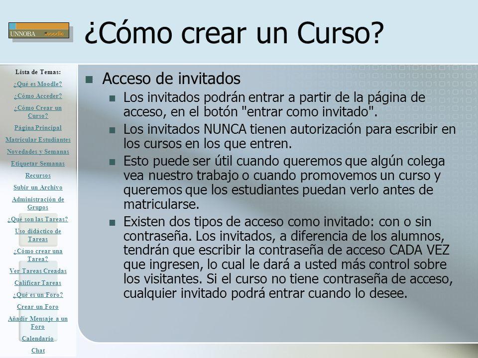 ¿Cómo crear un Curso? Acceso de invitados Los invitados podrán entrar a partir de la página de acceso, en el botón