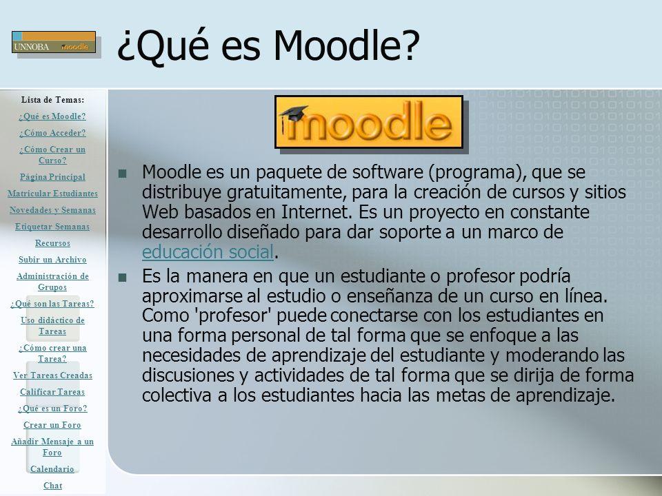 ¿Qué es Moodle? Moodle es un paquete de software (programa), que se distribuye gratuitamente, para la creación de cursos y sitios Web basados en Inter