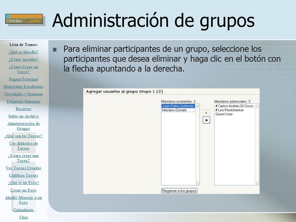 Para eliminar participantes de un grupo, seleccione los participantes que desea eliminar y haga clic en el botón con la flecha apuntando a la derecha.