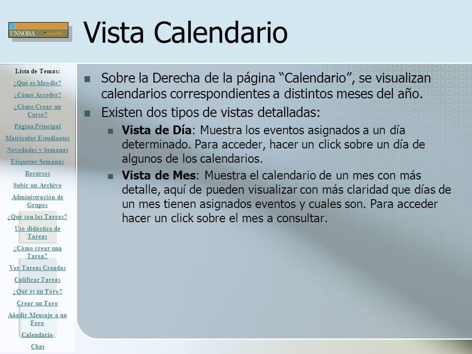 Vista Calendario Sobre la Derecha de la página Calendario, se visualizan calendarios correspondientes a distintos meses del año. Existen dos tipos de