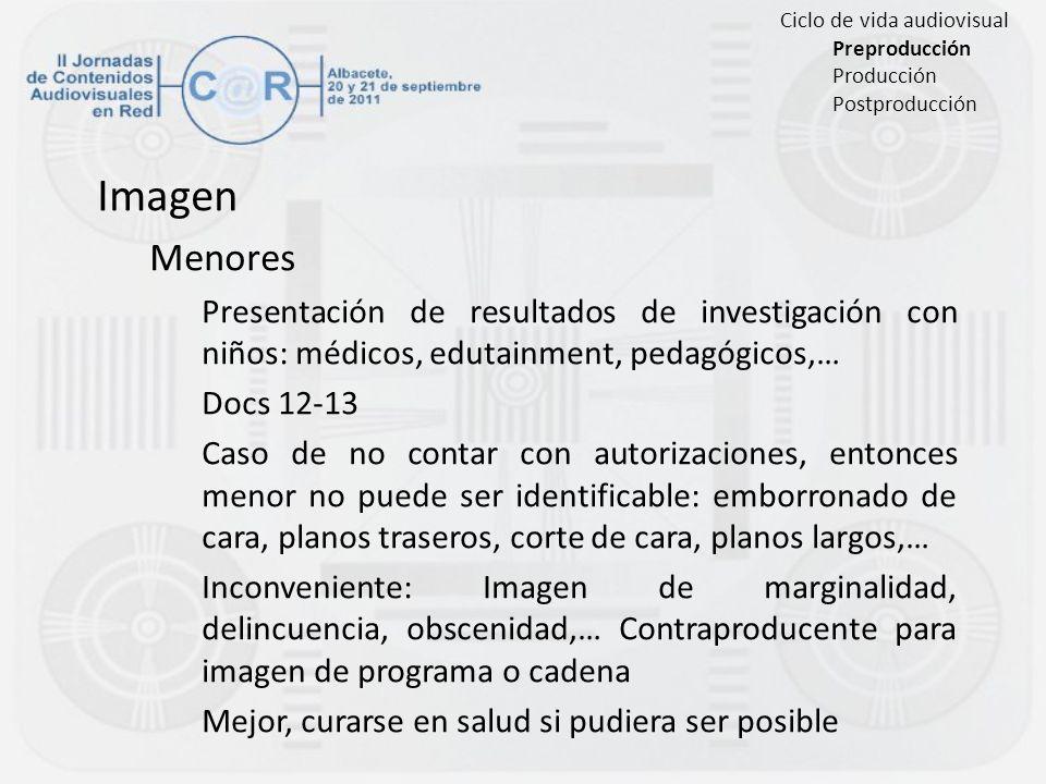 Imagen Menores Presentación de resultados de investigación con niños: médicos, edutainment, pedagógicos,… Docs 12-13 Caso de no contar con autorizacio