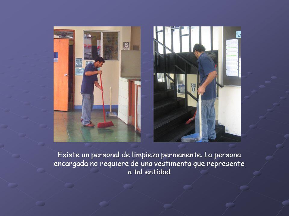 Existe un personal de limpieza permanente.