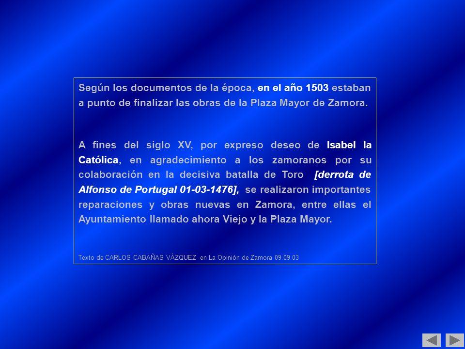 ZAMORA La Plaza Mayor: 500 años Iniciar PRIMERA PARTE Iniciar Iniciar TERCERA PARTE SEGUNDA PARTE Casa de las Panaderas La Plaza arbolada Anterior (Última de PRIMERA PARTE) Salir Iniciar CUARTA PARTE