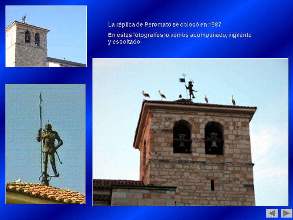 La réplica de Peromato se colocó en 1987 En estas fotografías lo vemos acompañado, vigilante y escoltado