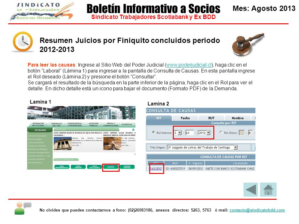 Para leer las causas: Ingrese al Sitio Web del Poder Judicial (www.poderjudicial.cl), haga clic en el botón Laboral (Lámina 1) para ingresar a la pantalla de Consulta de Causas.