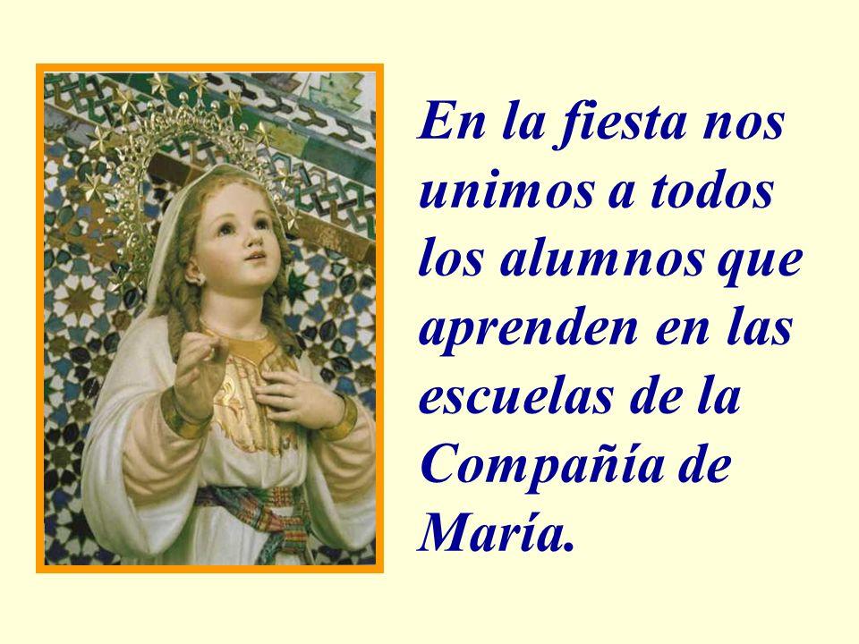 En la fiesta nos unimos a todos los alumnos que aprenden en las escuelas de la Compañía de María.