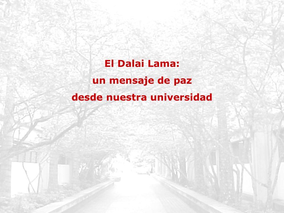 El Dalai Lama: un mensaje de paz desde nuestra universidad
