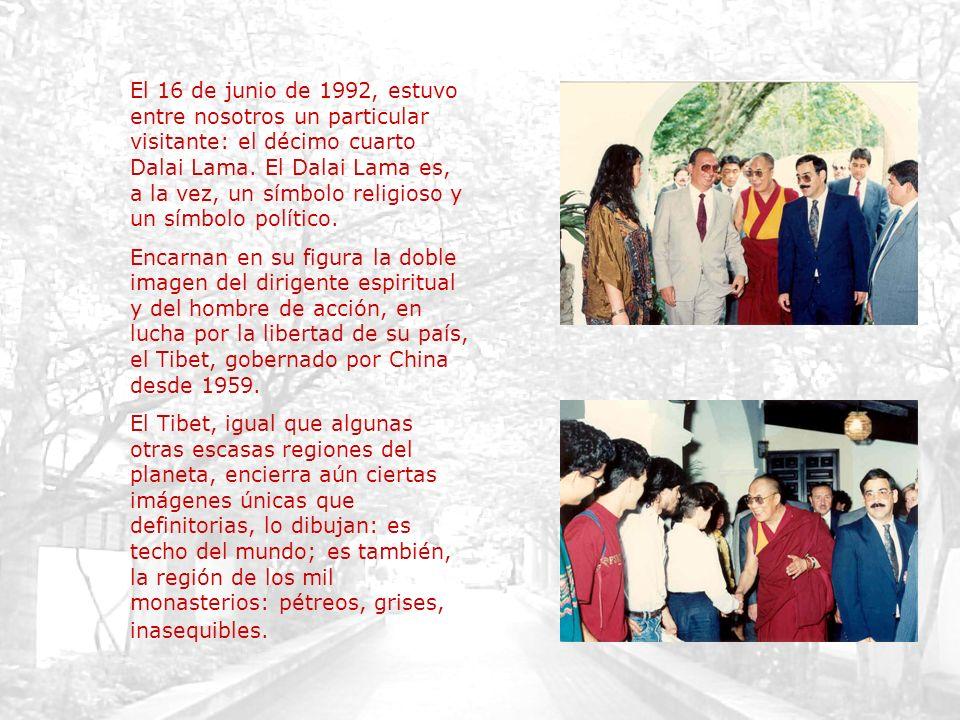 El 16 de junio de 1992, estuvo entre nosotros un particular visitante: el décimo cuarto Dalai Lama. El Dalai Lama es, a la vez, un símbolo religioso y