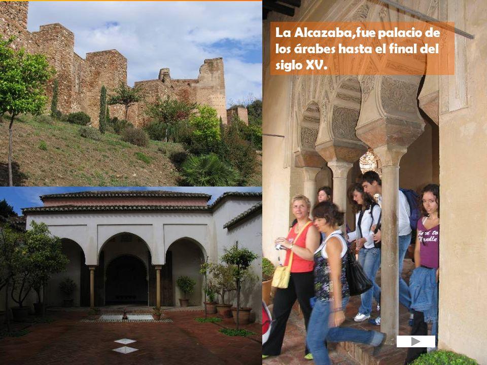 La Alcazaba,fue palacio de los árabes hasta el final del siglo XV.