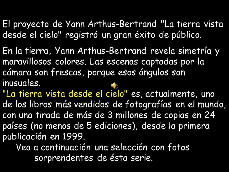 El proyecto de Yann Arthus-Bertrand